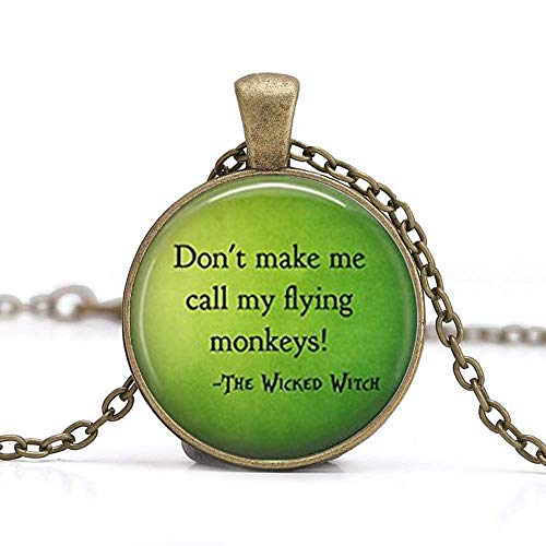 Don't Make Me Call My Flying singes Collier, Wicked Witch Bijoux, Bad, sorcière Pendentif, collier