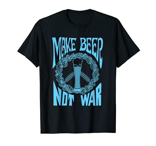 Make Beer Not War Funny Beer Geek Craft Lover - Camiseta para regalo Camiseta