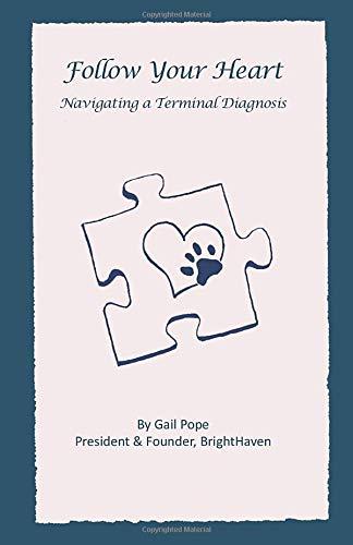 Follow Your Heart: Navigating a Terminal Diagnosis