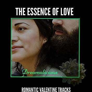 The Essence Of Love - Romantic Valentine Tracks