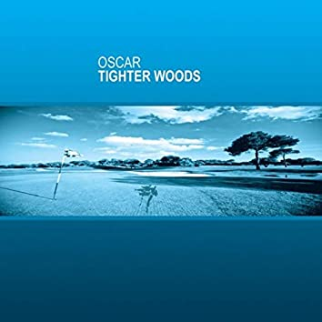 Tighter Woods