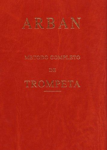 ARBAN - Metodo Completo para Trompeta (Ed. Española