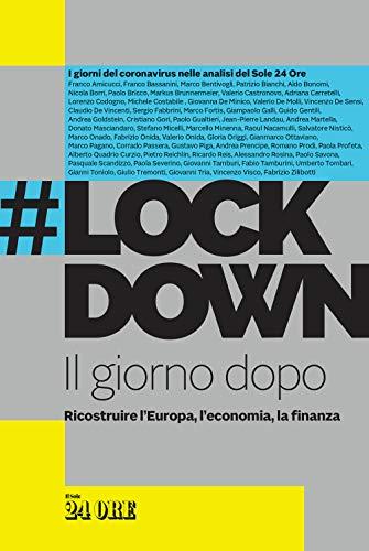 #Lockdown. Il giorno dopo