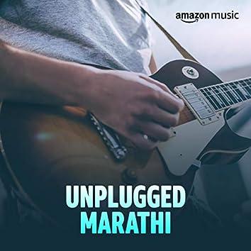 Unplugged Marathi