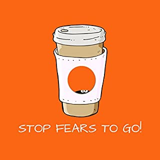 Stop Fears To Go! Titelbild