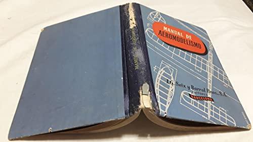 Manual De Aeromodelismo - Juan J. Maluquer
