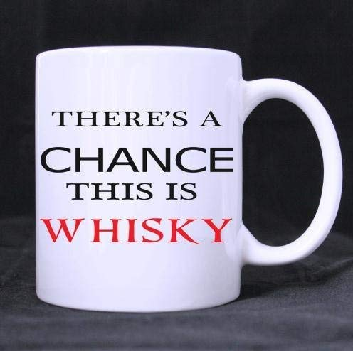 Custom Special Er is een kans Dit is Whisky Quotes Classic 100% Keramische 11-Ounce Witte Mok Koffiebeker