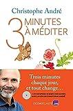 Trois minutes à méditer +CD
