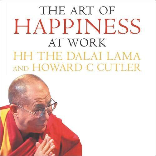 The Art of Happiness at Work Titelbild