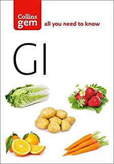 GI: How to Succeed Using the Glycemic Index Diet