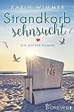 Strandkorbsehnsucht: Ein Ostsee-Roman (Sterenholm 2) (German Edition)
