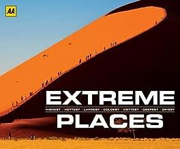 Extreme Places: Highest, Hottest, Largest, Coldest, Wettest, Deepest, Driest.