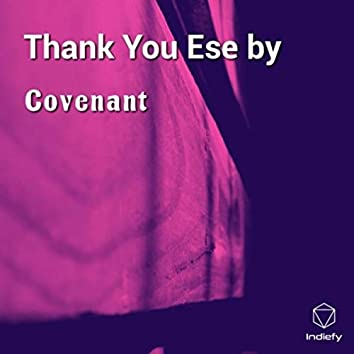 Thank You Ese by