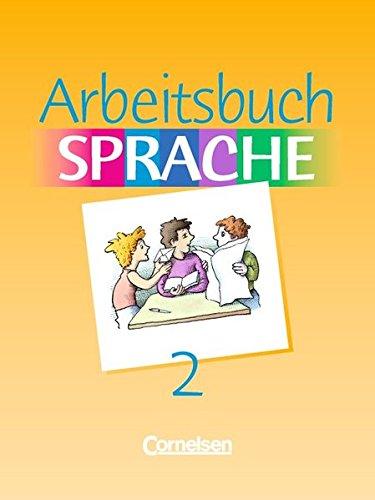Arbeitsbuch Sprache: Band 2 - Schülerbuch