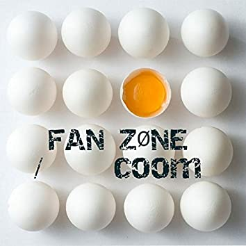Welcome to My Fan Zone