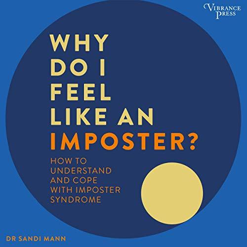 Why Do I Feel Like an Imposter? cover art