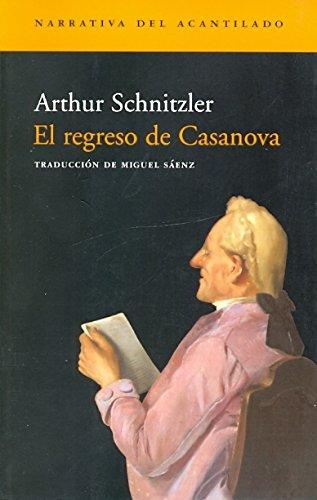 El regreso de Casanova (Narrativa del Acantilado)