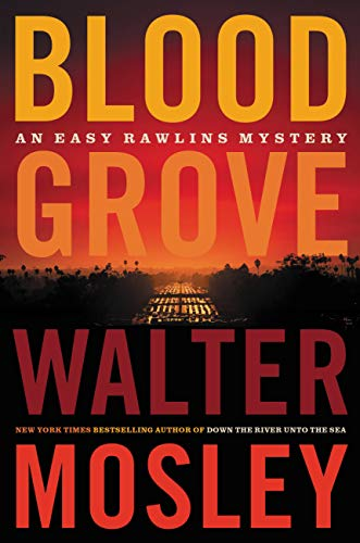 Blood Grove (Easy Rawlins Book 15) by [Walter Mosley]