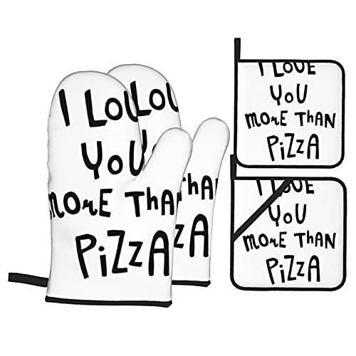Juego de 4 manoplas para horno y soportes para ollas,Te amo más que una pizza Frase romántica y divertida para el día de San Valentín,guantes de poliéster para barbacoa con forro acolchado,