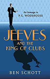 Ben Schott - Jeeves And The King Of Clubs