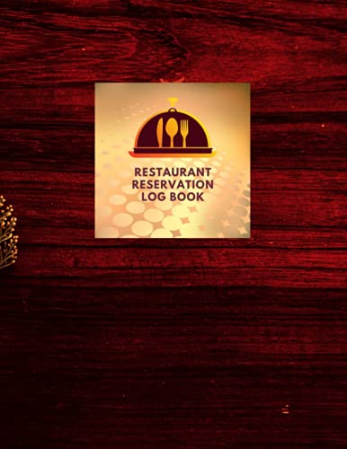 Reservation Book For Restaurant: Management Planner & Daily Guest Appointment Booking for Hostess Table, a cafe, restaurants, pubs, bistros and clubs, ... Reservations Tracker log book, brown, 8'x11'