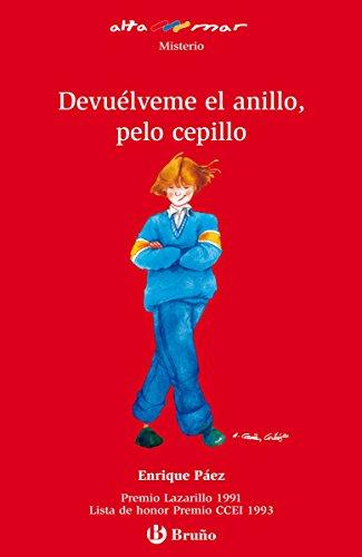 Devuélveme el anillo, pelo cepillo (ebook) (Castellano - A PARTIR DE 12 AÑOS - ALTAMAR nº 51)