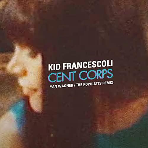Kid Francescoli feat. Yan Wagner
