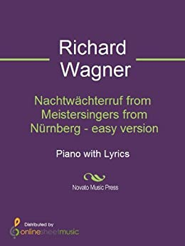 Nachtw辰chterruf from Meistersingers from N端rnberg - easy version - Score (English Edition)