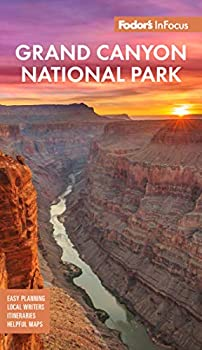 Fodor s InFocus Grand Canyon National Park  Full-color Travel Guide