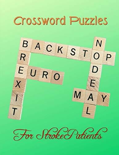 Crossword Puzzles For Stroke Patients: Easy Crossword Puzzle, Brain Workouts Variety Puzzles - Relaxing Sunday Crosswords, Kid's Crossword Puzzle Book Hours of Fun for Ages and Up (Word Puzzles)