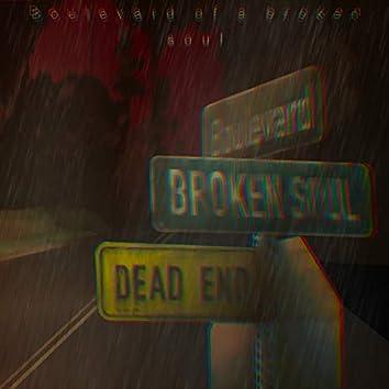 Boulevard of a Broken Soul