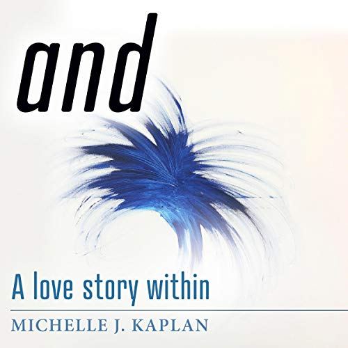 And: A Love Story Within audiobook cover art