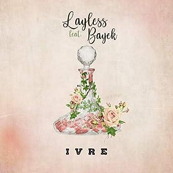 Ivre (feat. Bayek)