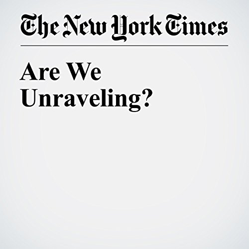 Are We Unraveling? audiobook cover art