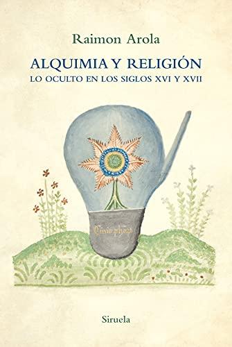 Alquimia y religión: Lo oculto en los siglos XVI y XVII: 101 (El Árbol del Paraíso)