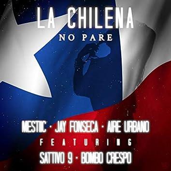 La Chilena (No Pare)