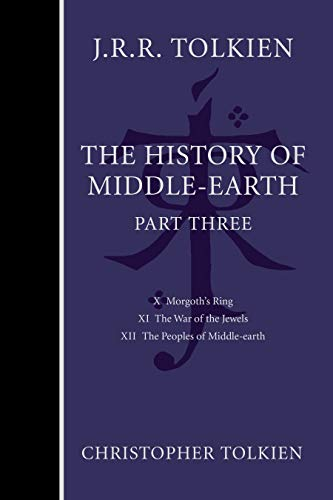 The History of Middle-Earth, Part Three