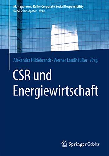 CSR und Energiewirtschaft (Management-Reihe Corporate Social Responsibility) (German Edition)