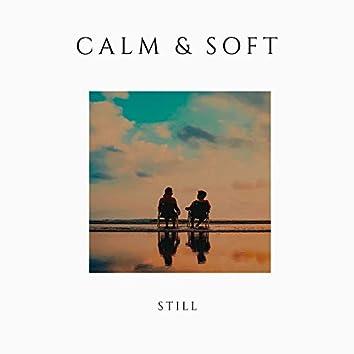 # 1 Album: Calm & Soft Still