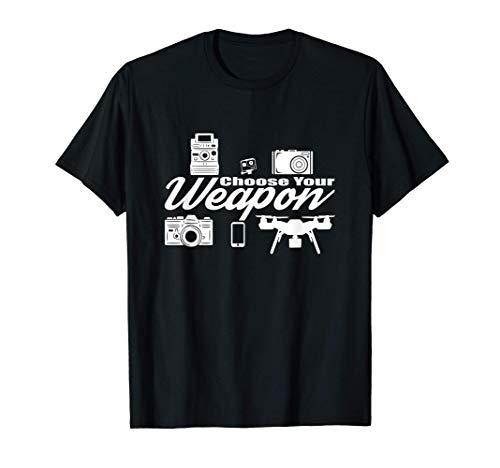 Choose your Weapon - Objetivo de la cámara - Fotógrafo Camiseta