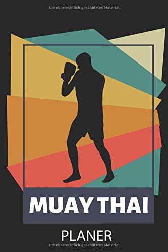 MUAY THAI PLANER: A5 MONATSPLANER Muay Thai Buch | Kampfsport Buch | Thai Boxen | Box Training | Thaiboxen | Kampfkunst Buecher | Sport | Geschenk für Kampfsportler