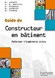 Guides industriels, guide du constructeur en bâtiment - Livre élève
