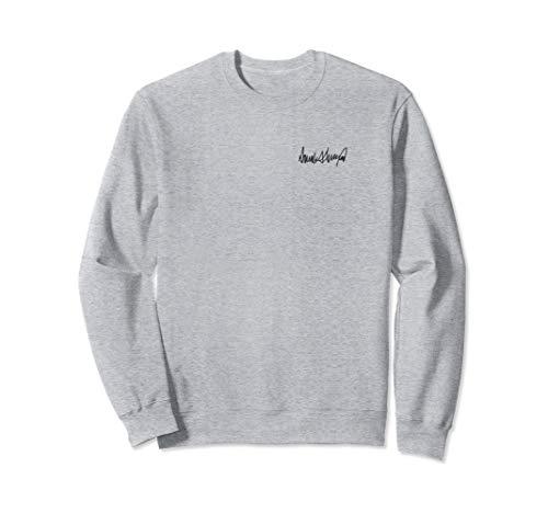 Donald J Trump Signature Sweatshirt
