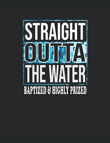 Straight Outta The Water - El cristiano bautizado directamente fuera del agua: Cuaderno | Cuadriculado | A cuadros, Carta (21,59 x 27,94 cm), 120 páginas, papel crema, cubierta mate