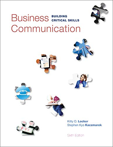 Compare Textbook Prices for Business Communication: Building Critical Skills 6 Edition ISBN 9780073403267 by Locker, Kitty,Kaczmarek, Stephen