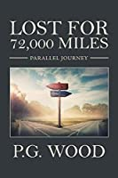Lost for 72,000 Miles: Parallel Journey