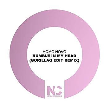Rumble In My Head (Gorillag Edit Remix)