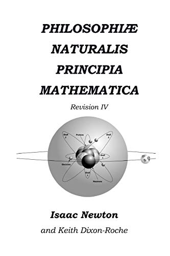 Philosophiæ Naturalis Principia Mathematica Revision IV: The Laws of Orbital Motion