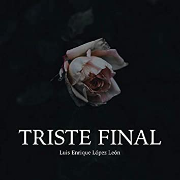 Triste Final
