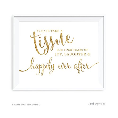 Andaz Press Wedding Party Signs, Gold Glitter Print, 8.5x11-inch, Please Take A Tissue for Your Tears of Joy, Laughter and Happily Ever After, 1-Pack, Not Real Glitter
